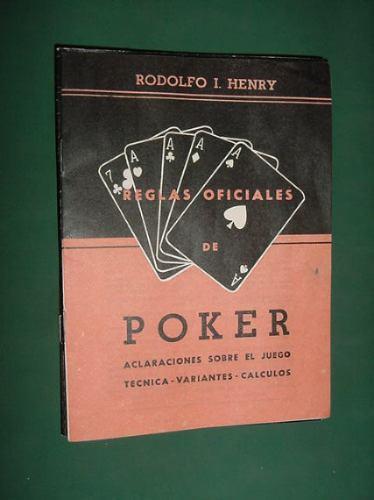 rodolfo henry reglas oficiales poker aclaraciones tecnica