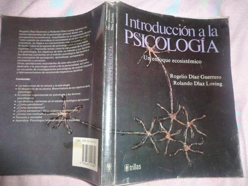 rogelio díaz guerrero, introducción a la psicología.