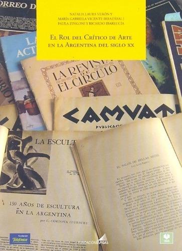 rol del crítico de arte en la argentina del siglo xx - aa. v