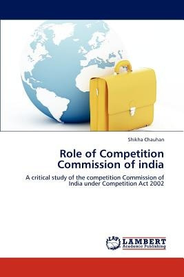 role of competition commission of india; chauha envío gratis