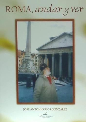 roma, andar y ver(libro )