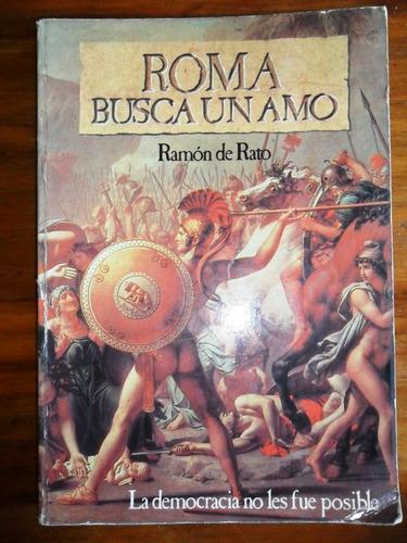 roma busca un amo  ramon de rato  usado