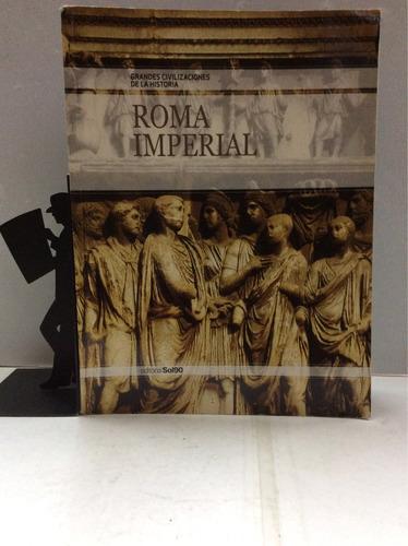 roma imperial, grandes civilizaciones de la historia
