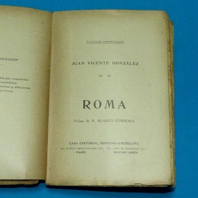 roma juan vicente gonzález historia prúlogo blanco fombona