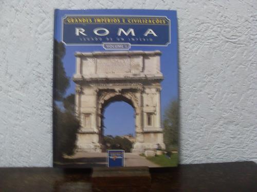 roma legado de um império volume 1