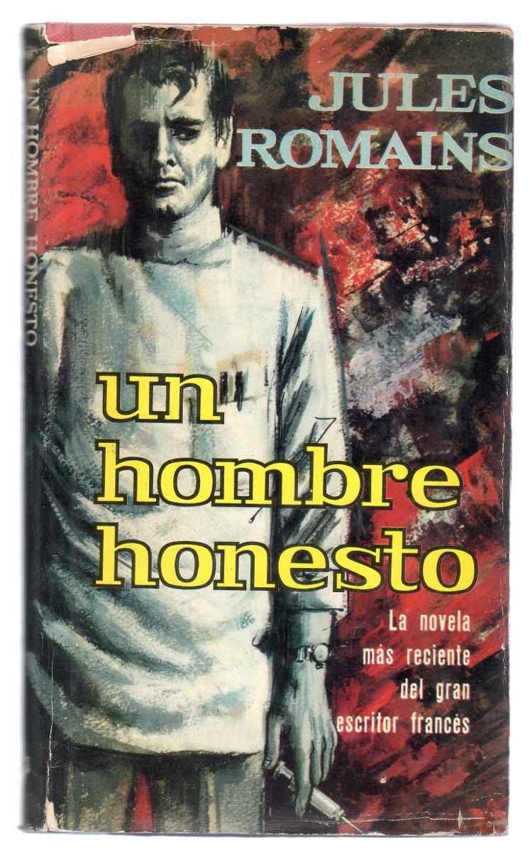 Un hombre honesto - Jules Romains Romains-jules-un-hombre-honesto-edit-plaza-D_NQ_NP_381315-MLM25218876815_122016-F