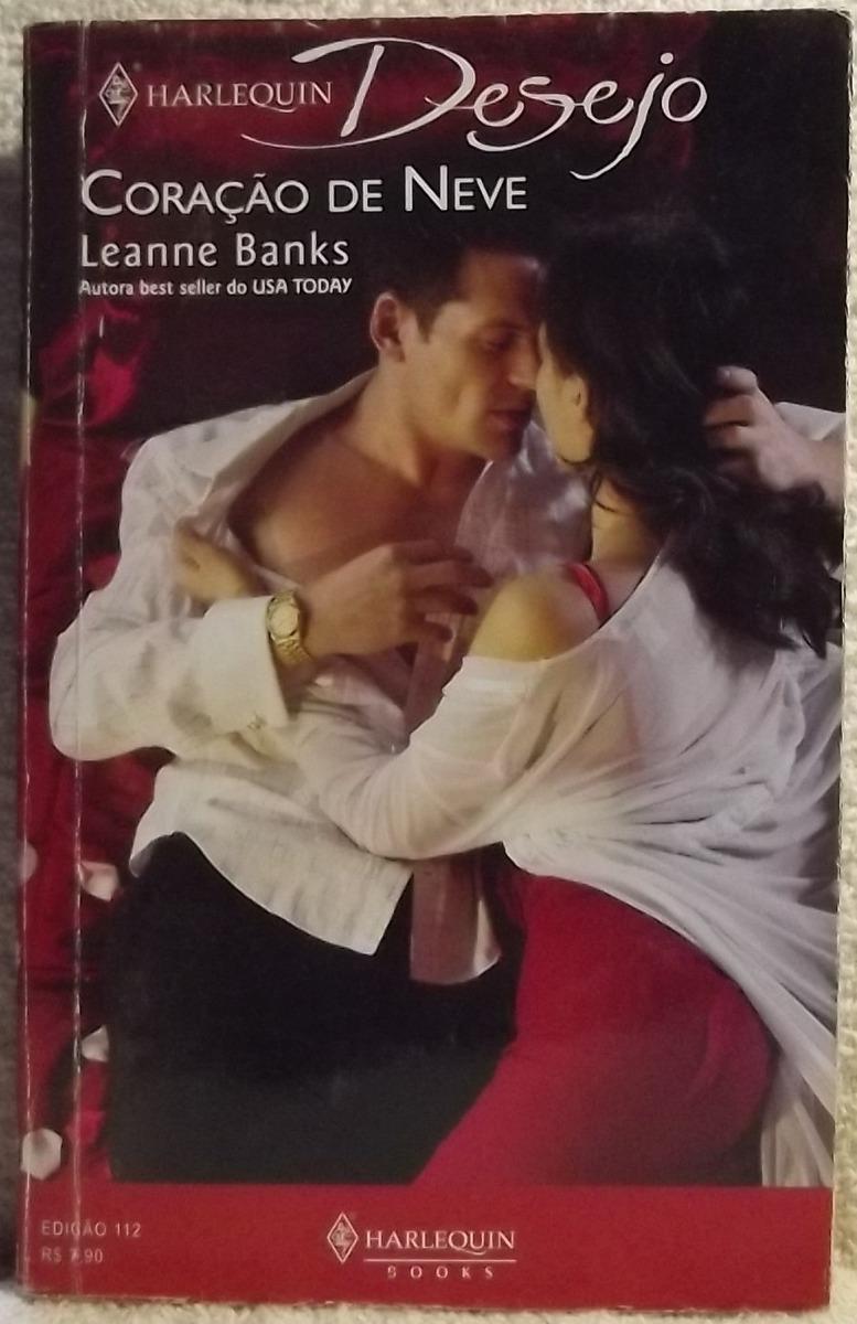 Romance Desejo Nº 112 Leanne Banks Coracao De Neve A