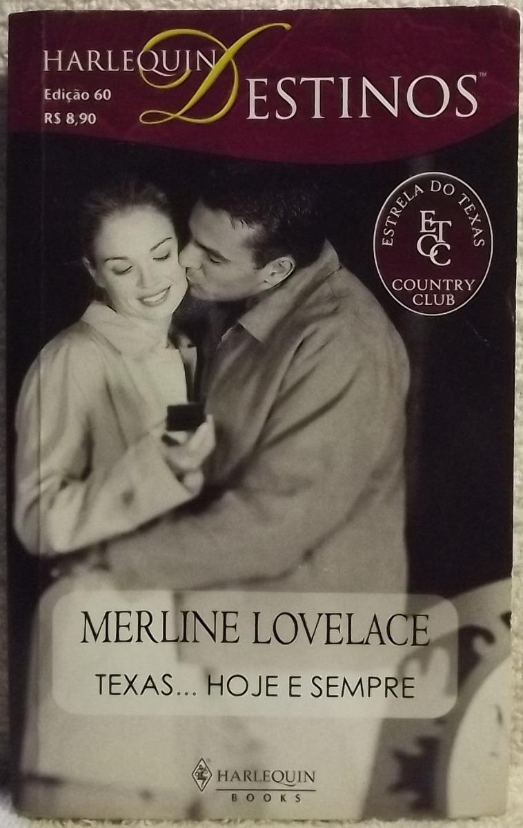 Romance Destinos Nº 60 M Lovelace Texas Hoje E Sempre A