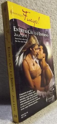 romance fuego! nº 28 julie leto . entre o céu e inferno (a)