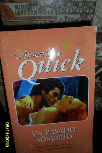 romantica. amanda quick. un pasado sombrio usado