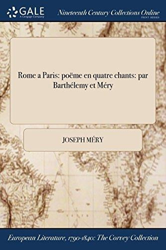 Rome A Paris Poeme En Quatre Chants Par Barthelemy Et Mer