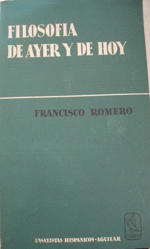 romero, francisco -  filosofia de ayer y hoy