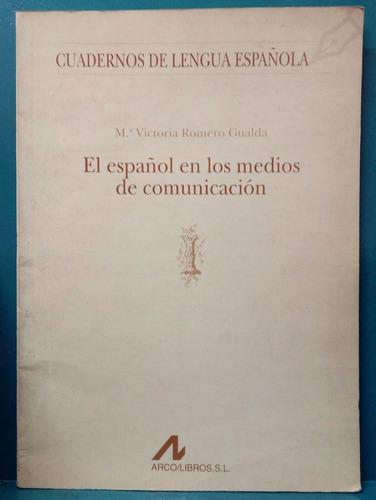 romero gualda - el español en los medios de comunicacion