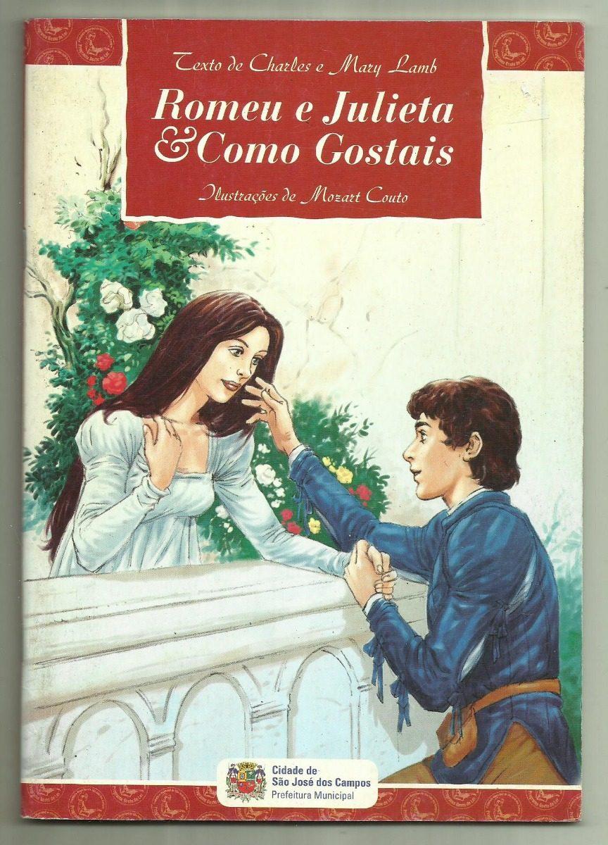 Romeu E Julieta Como Gostais Charles E Mary Lamb R 14 00 Em