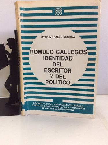 romulo gallegos, identidad del escrit...otto morales benitez