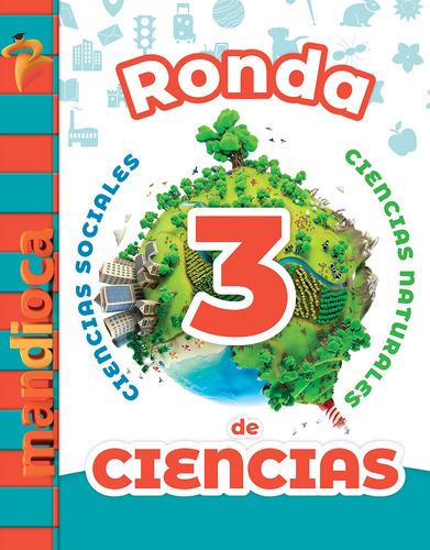 ronda de ciencias 3 - editorial mandioca