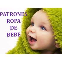 Patrones De Ropa De Bebes Y Niños Moldes.práctico Y Fácil