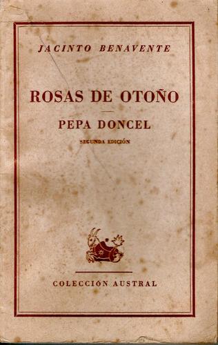 rosas de otoño / pepa doncel - jacinto benavente