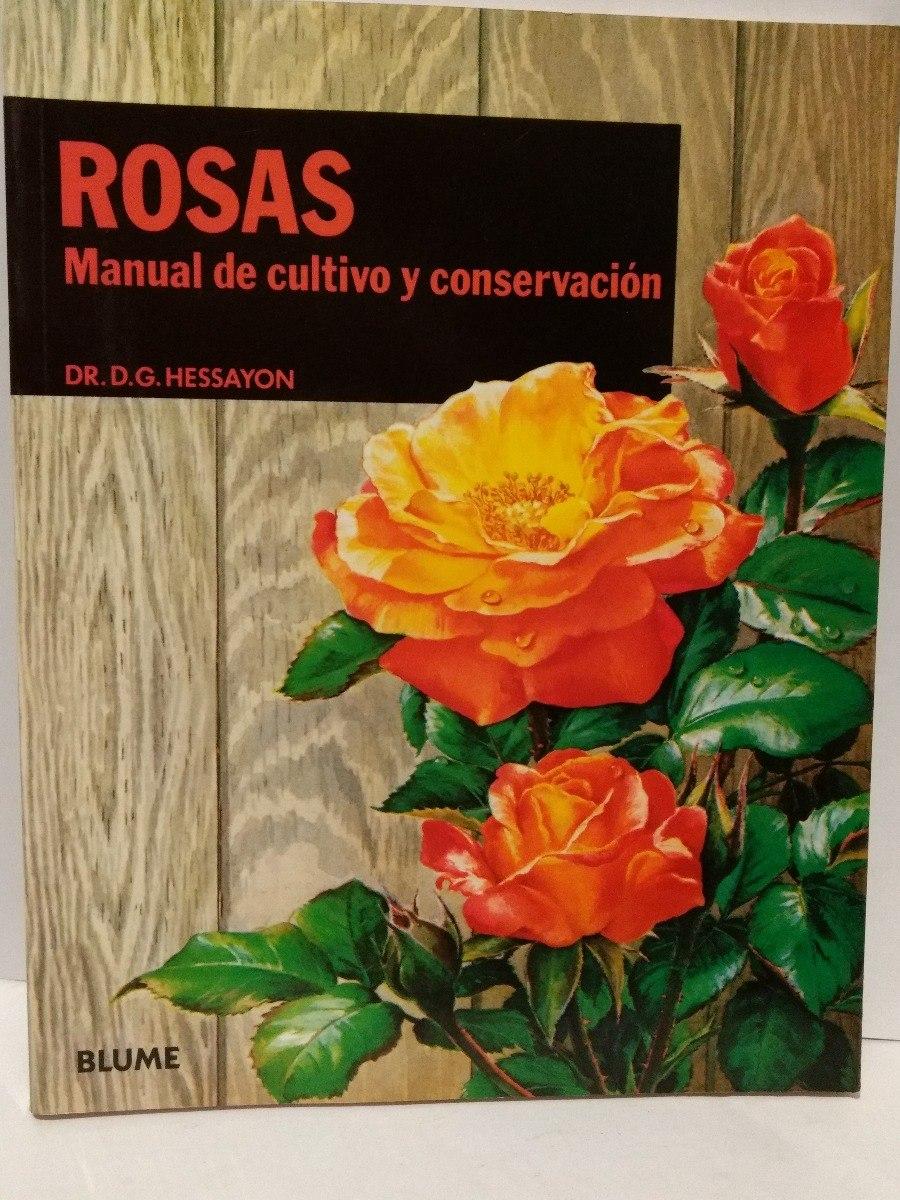 Enciclopedia de las rosas nico vermeulen manual guia jardin.