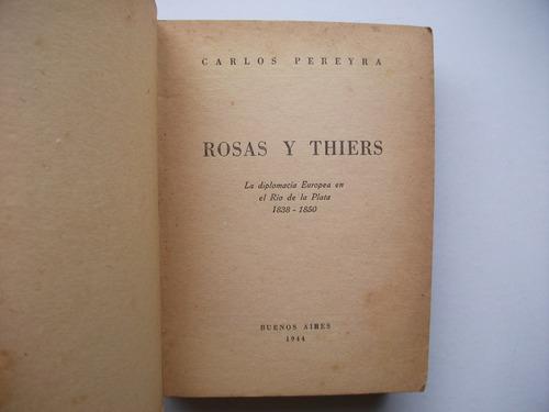 rosas y thiers - carlos pereyra - 1944