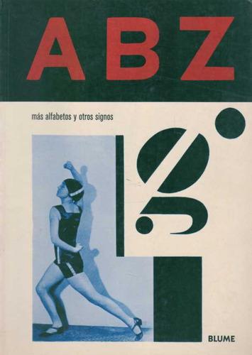 rothenstein, julian - a b z más alfabetos y otros signos
