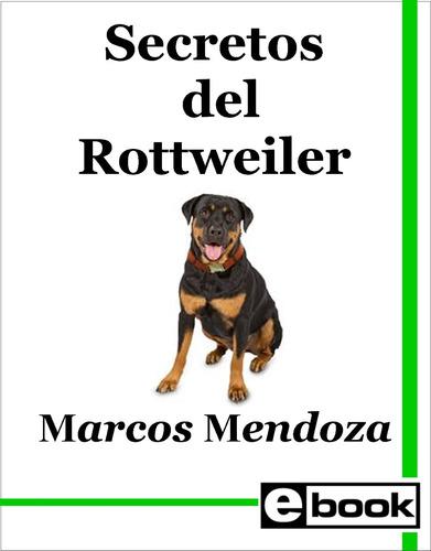 rottweiler libro adiestramiento cachorro adulto crianza
