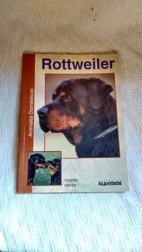 rottweiler - torsten winter - editorial albatros 1999