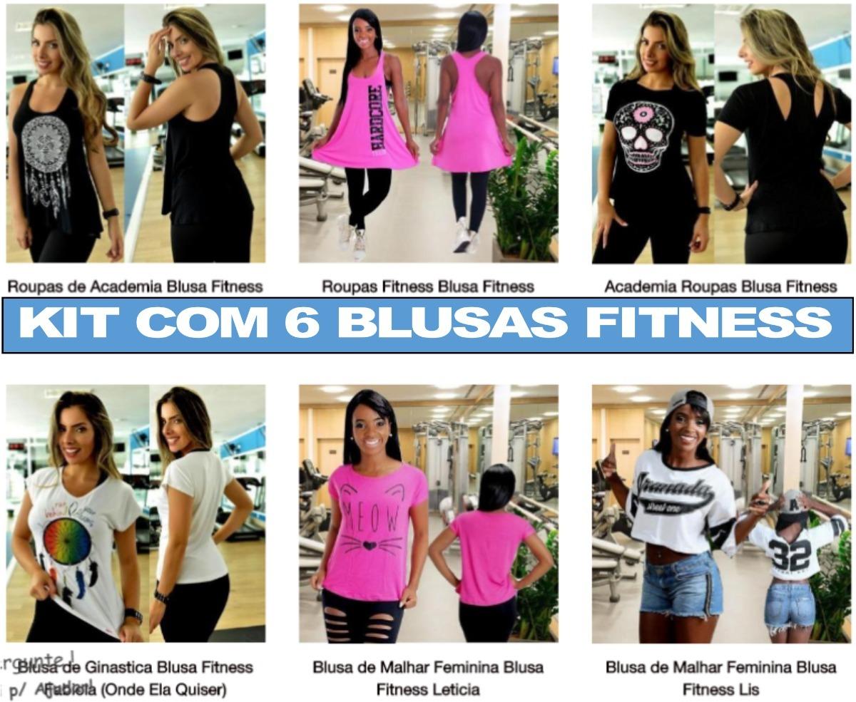 Roupas De Academia Blusas Fitness Kit Com 6 Blusas Academia - R  169 ... 9b028d190ac5e
