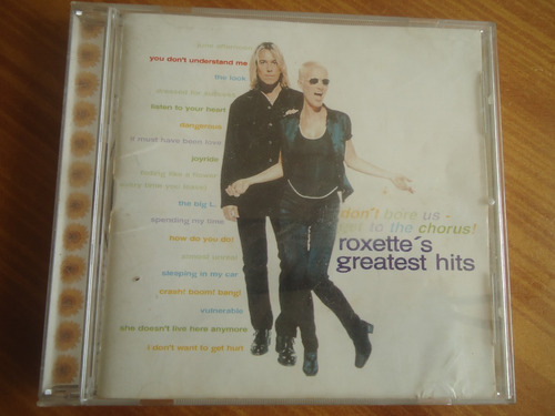 roxette ¿ don't bore us - get to the chorus! (roxette's gre