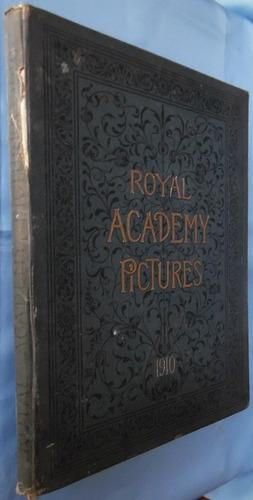 royal academy pictures 1910- fotos arte