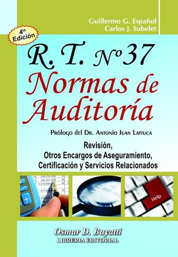 rt 37 normas de auditoria. 4ª edición. español, subelet 2018