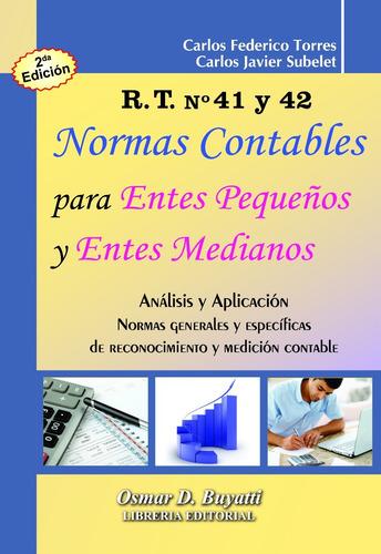 rt. nº 41 y 42 2ª edicion normas contables 2018