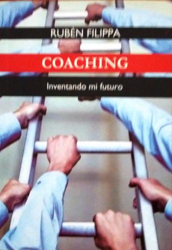 rubén filippa coaching inventando mi futuro