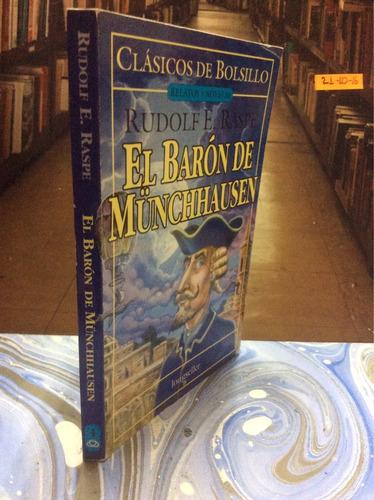 rudolf e. raspe. el barón de münchhausen. novela.