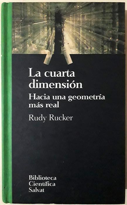 Rudy Rucker : La Cuarta Dimensión - Libro Tapa Dura - $ 350,00 en ...