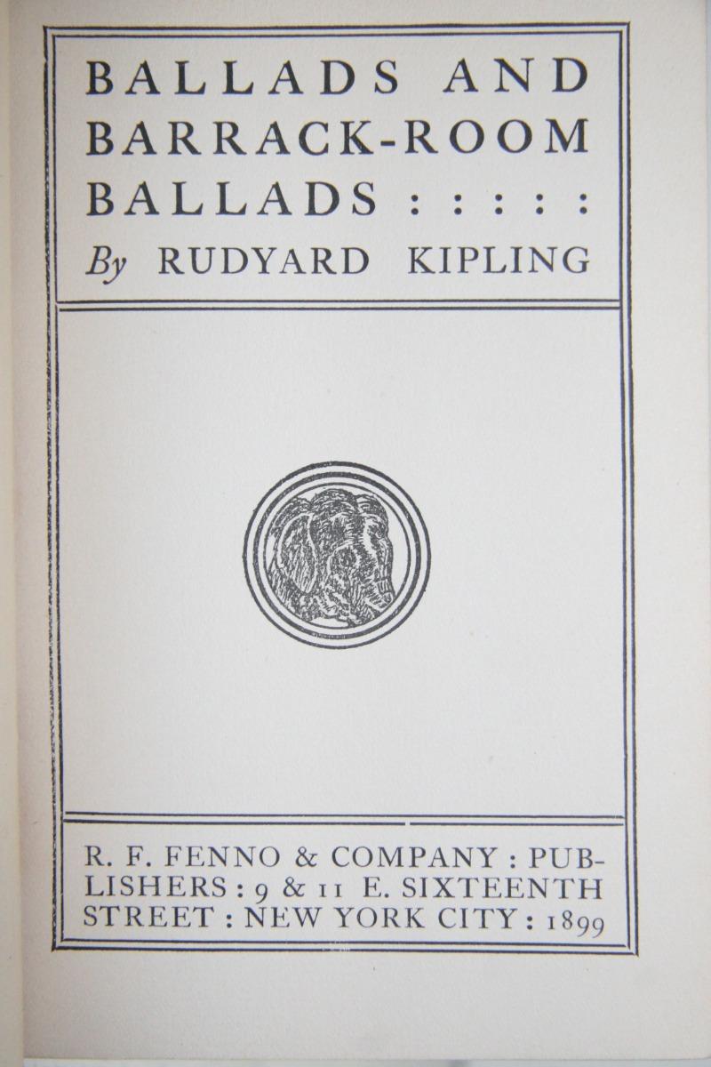 Rudyard Kipling Ballads Poems Fenno Company 1899 14000