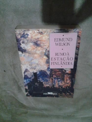 rumo à estação finlândia - edmund wilson