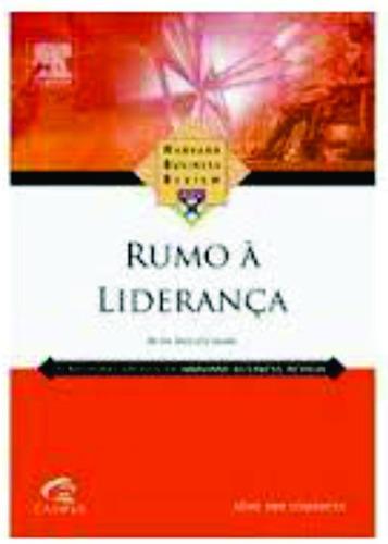 rumo à liderança livro novo original + brinde + frete grátis