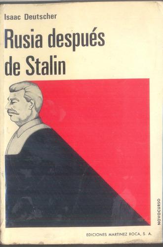 rusia después de stalin- deutscher isaac