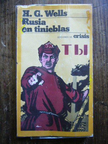 rusia en tinieblas / h. g. wells