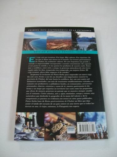 rutas gastronomicas de chubut - pietro sorba - planeta