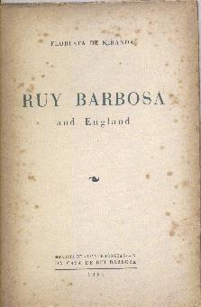 ruy barbosa and england - floresta de miranda