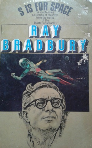 s is for space / ray bradbury
