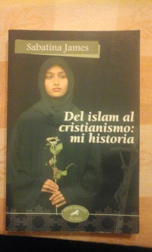 sabatina james. del islam al cristianismo.