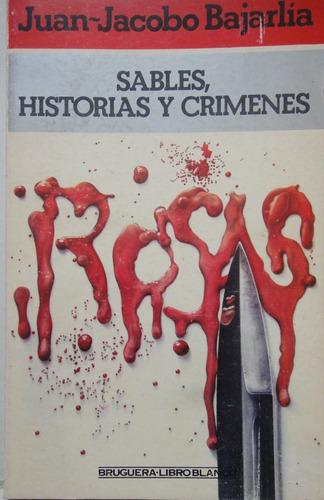 sables, historias y crímenes bajarlia microcentro/retiro