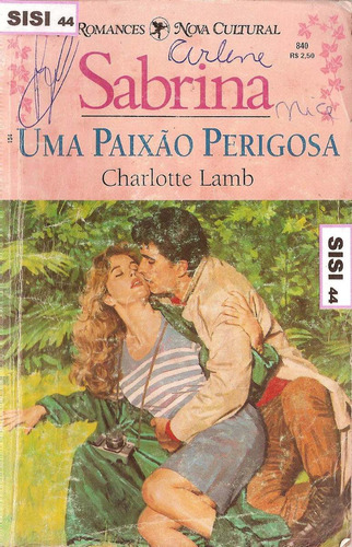 sabrina uma paixão perigosa charlotte lamb nº840 n.cultural