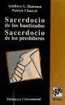 sacerdocio de los bautizados, sacerdocio de los presbíteros(