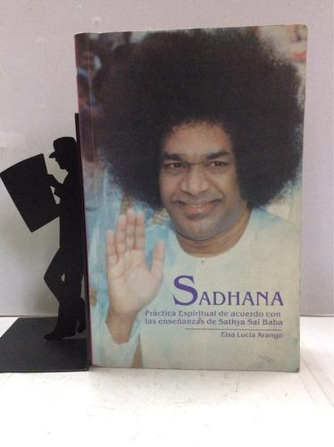 sadhana, práctica espiritual de acuerdo...elsa lucía arango