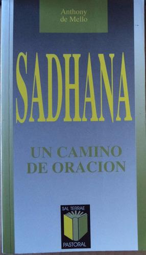 sadhana un camino de oración anthony de mello cpx2072
