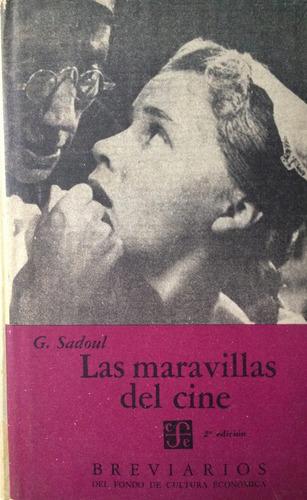 sadoul, g. - las maravillas del cine, fondo de cultura econo